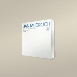 Ján Mudroch – výber z maliarskeho diela